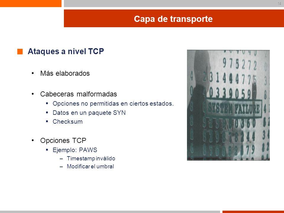 Capa de transporte Ataques a nivel TCP Más elaborados