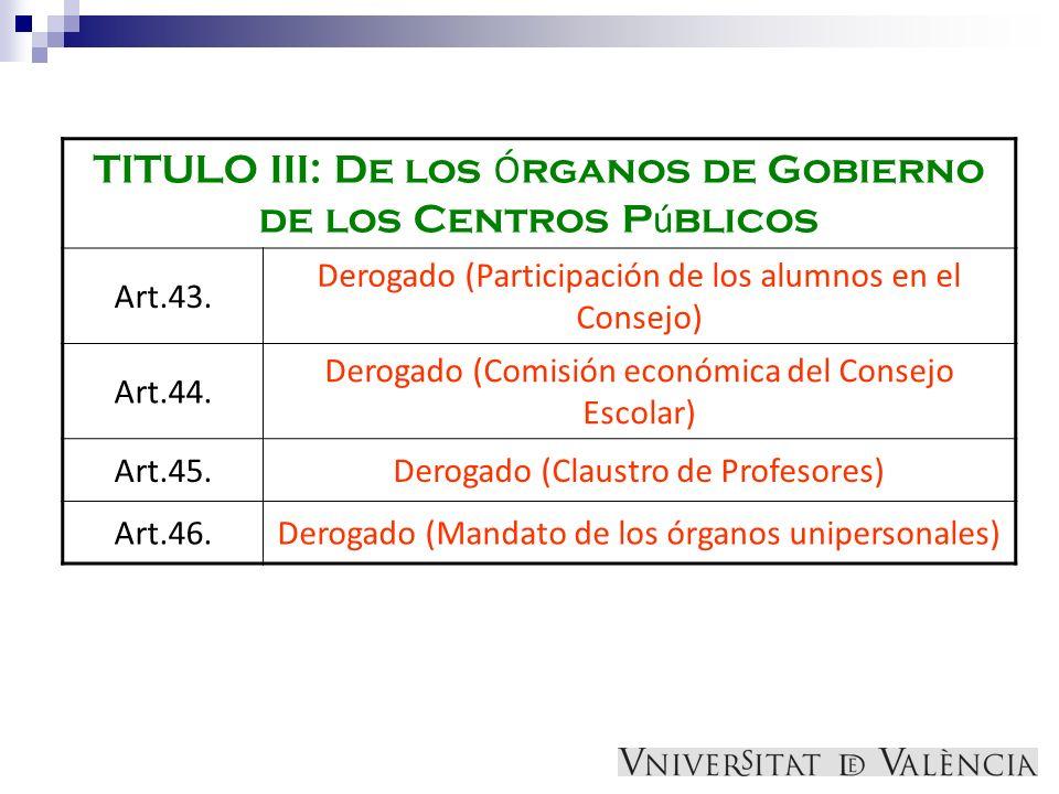 TITULO III: De los Órganos de Gobierno de los Centros Públicos