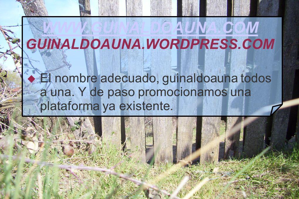 WWW.GUINALDOAUNA.COM GUINALDOAUNA.WORDPRESS.COM