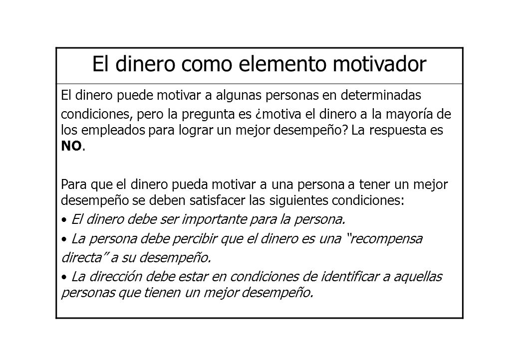 El dinero como elemento motivador