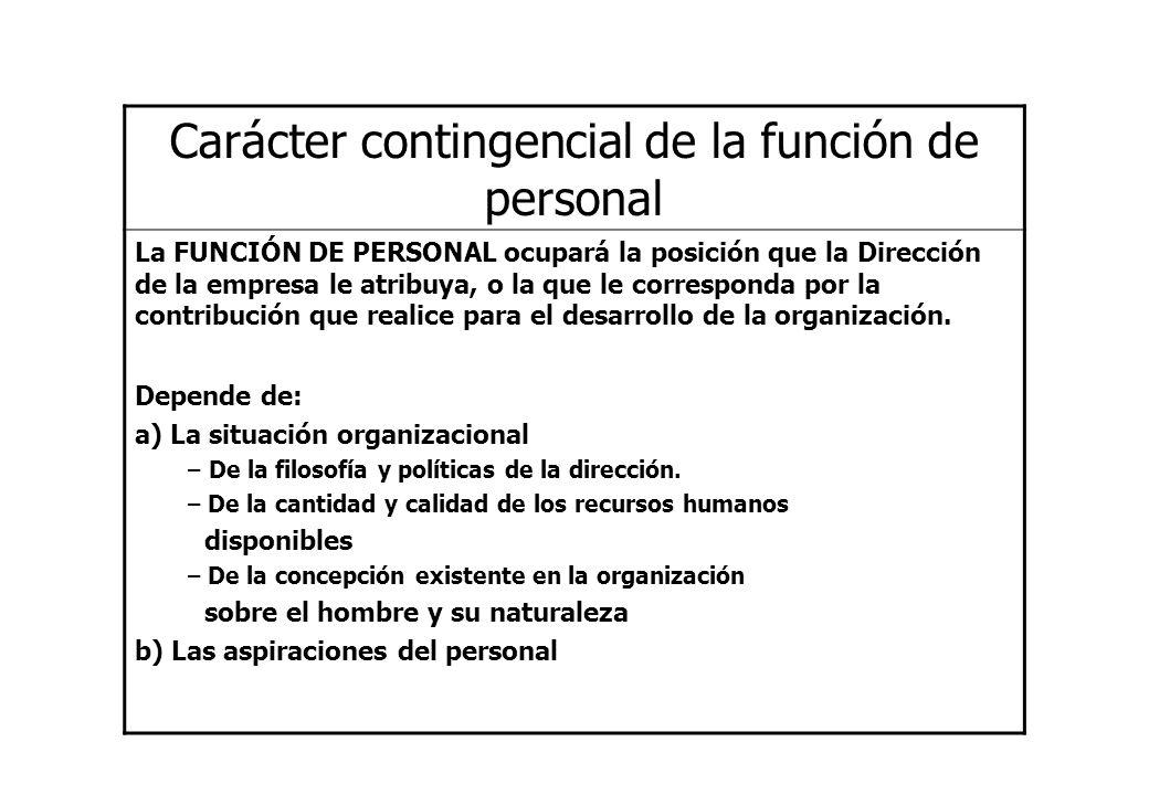 Carácter contingencial de la función de personal