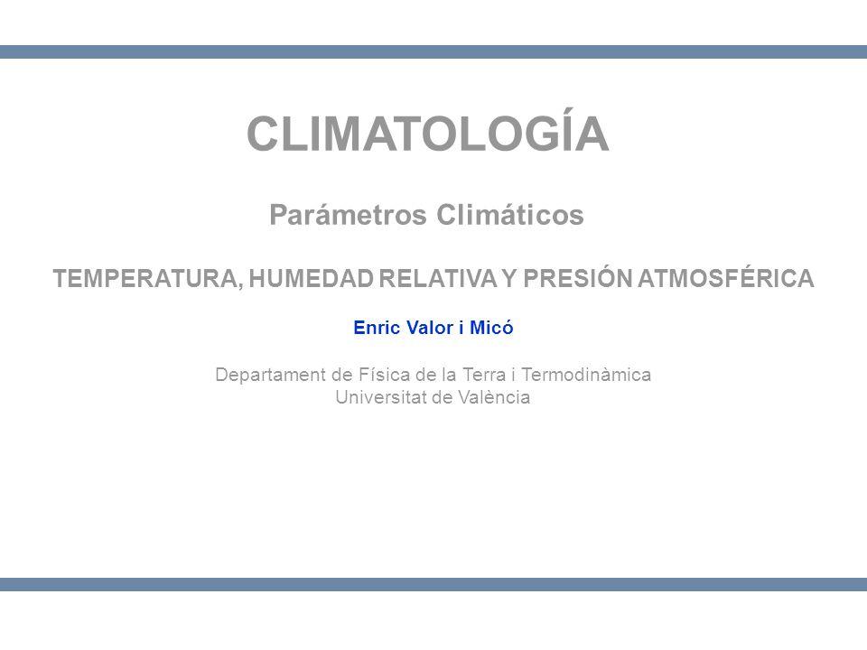 CLIMATOLOGÍA Parámetros Climáticos