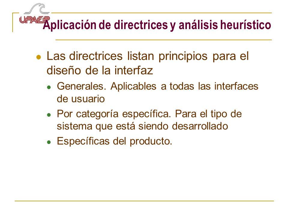 Aplicación de directrices y análisis heurístico