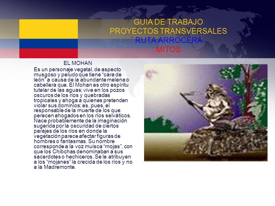 GUIA DE TRABAJO PROYECTOS TRANSVERSALES ¨ RUTA ARROCERA ¨ MITOS