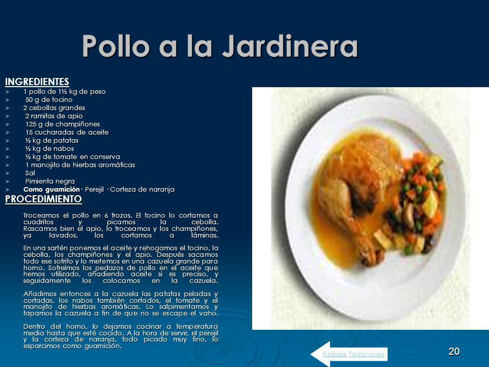 Pollo a la Jardinera INGREDIENTES PROCEDIMIENTO