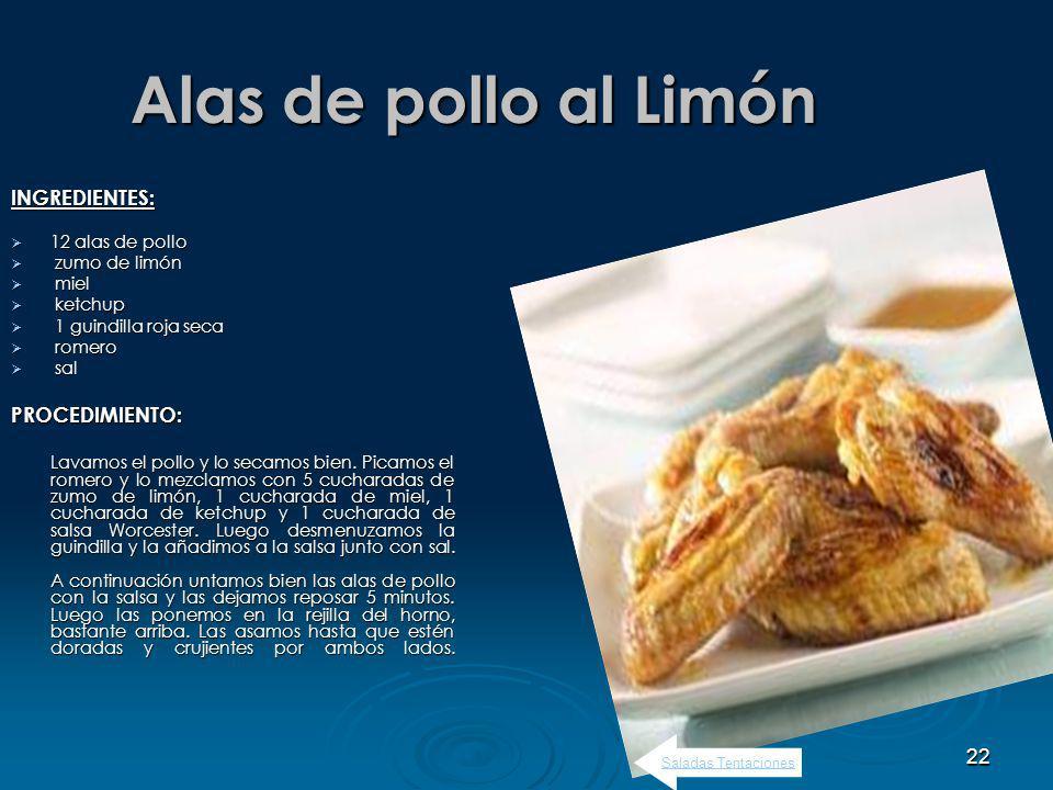 Alas de pollo al Limón INGREDIENTES: PROCEDIMIENTO: 12 alas de pollo