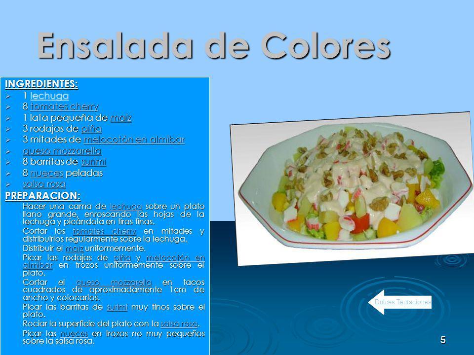 Ensalada de Colores INGREDIENTES: PREPARACION: 1 lechuga