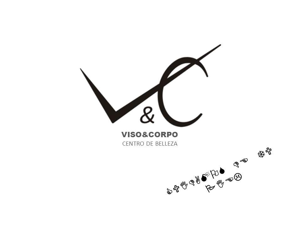 VISO&CORPO CENTRO DE BELLEZA CUIDAMOS DE TU PIEL