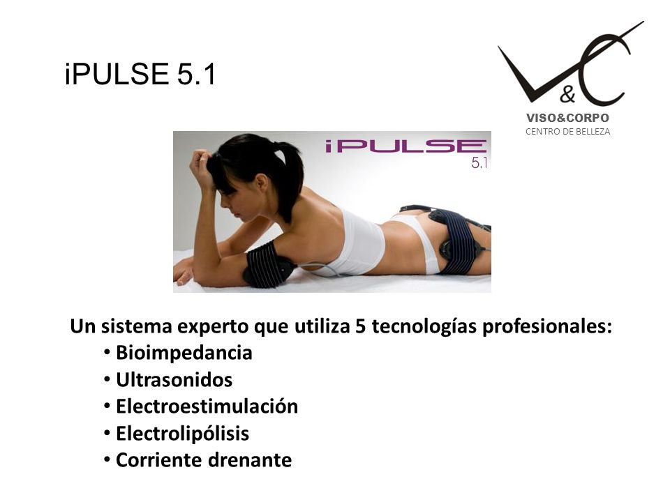 iPULSE 5.1 Un sistema experto que utiliza 5 tecnologías profesionales: