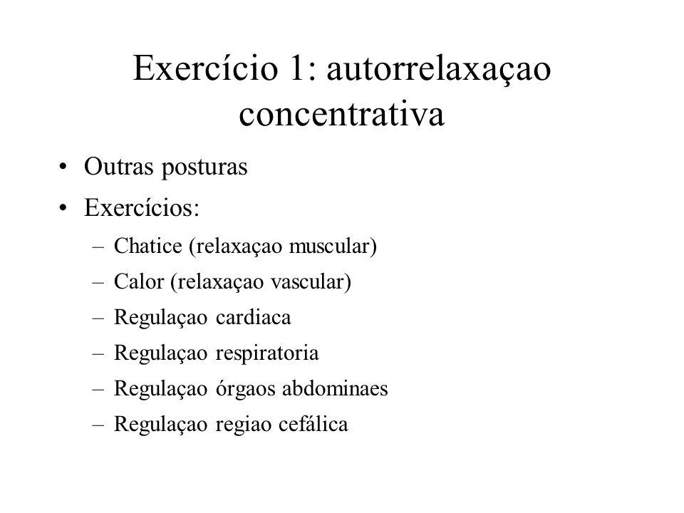 Exercício 1: autorrelaxaçao concentrativa