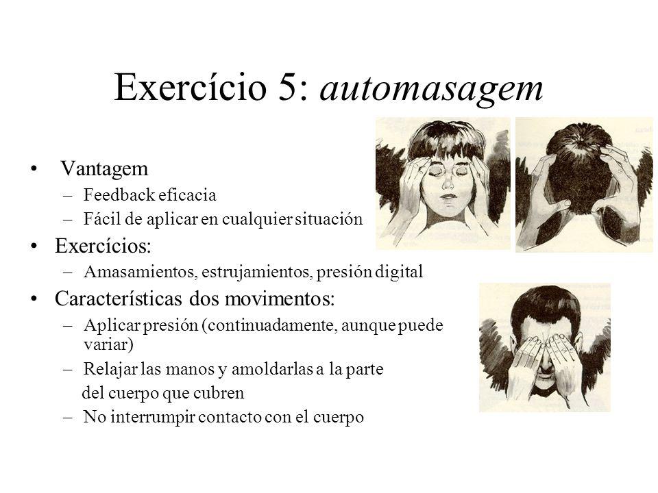 Exercício 5: automasagem
