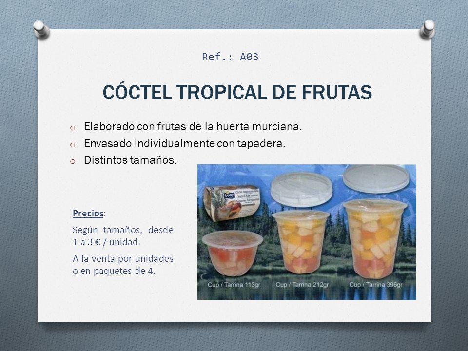 CÓCTEL TROPICAL DE FRUTAS