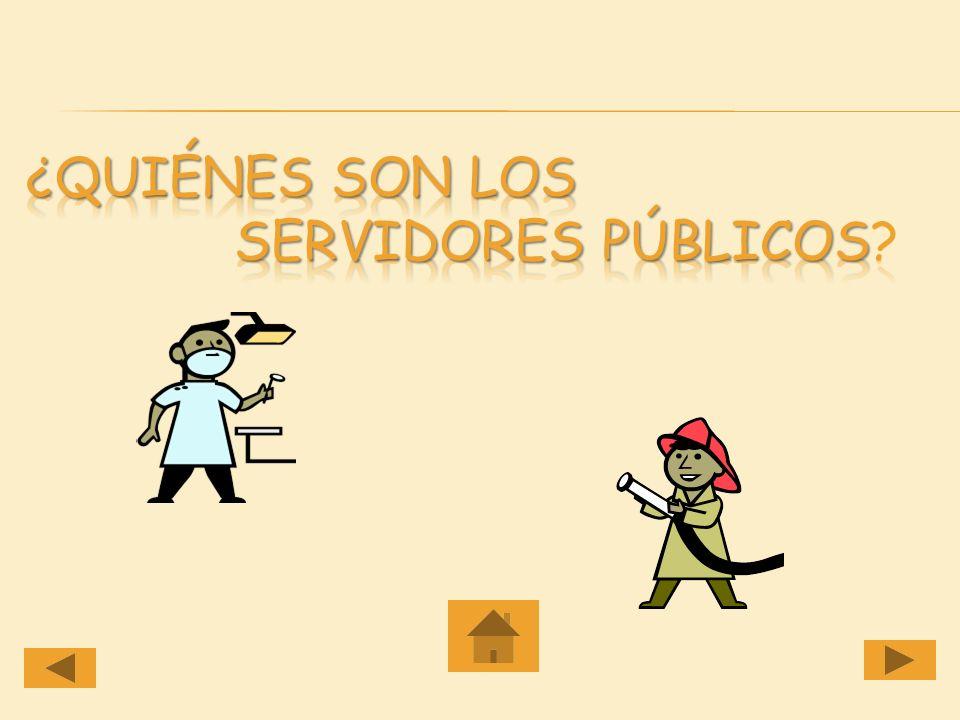 ¿Quiénes son los Servidores Públicos