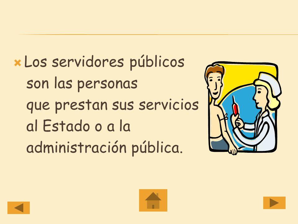 Los servidores públicos
