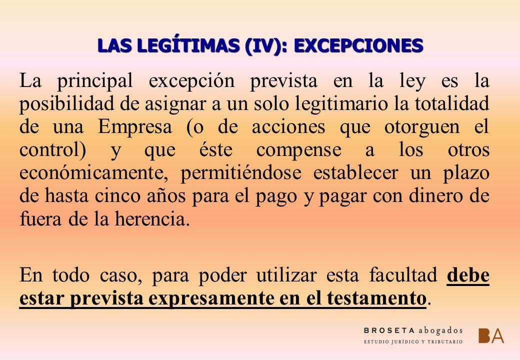 LAS LEGÍTIMAS (IV): EXCEPCIONES
