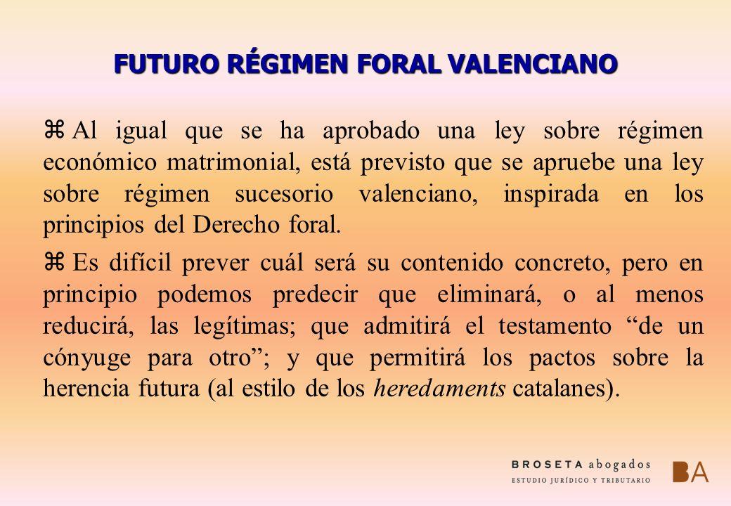 FUTURO RÉGIMEN FORAL VALENCIANO