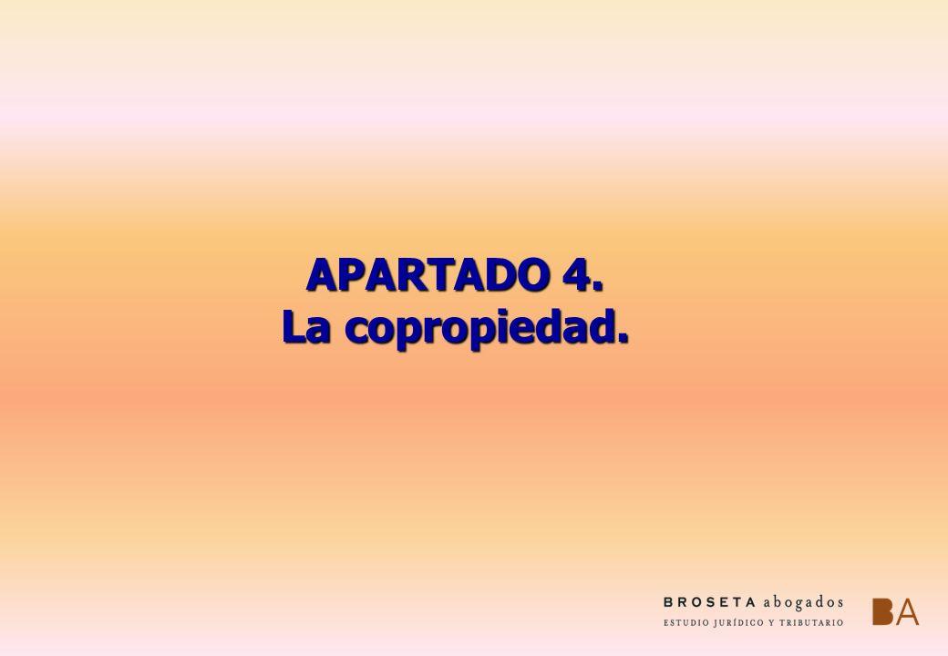 APARTADO 4. La copropiedad.