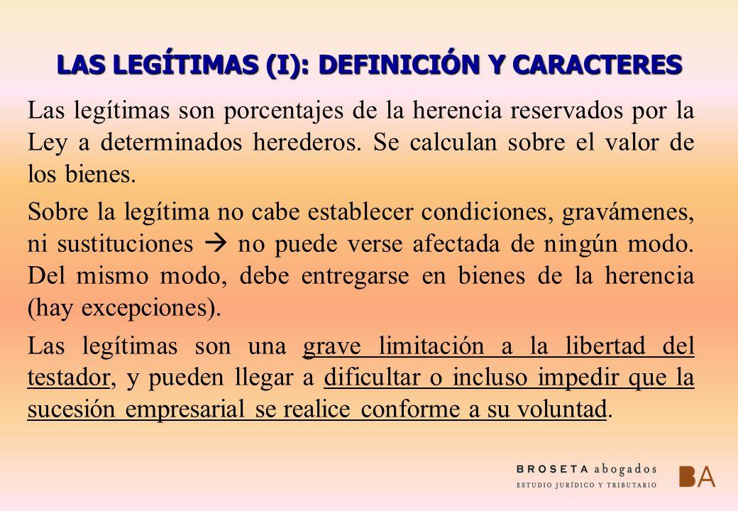 LAS LEGÍTIMAS (I): DEFINICIÓN Y CARACTERES