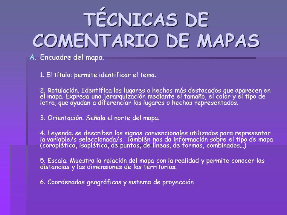 TÉCNICAS DE COMENTARIO DE MAPAS