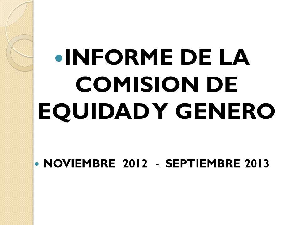 INFORME DE LA COMISION DE EQUIDAD Y GENERO