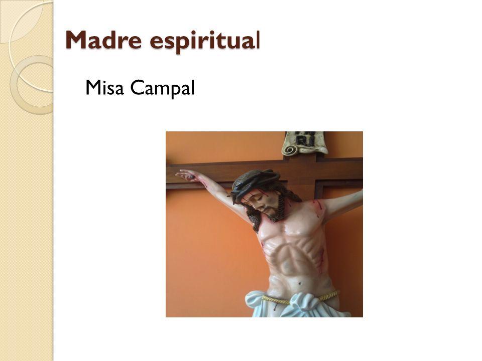 Madre espiritual Misa Campal