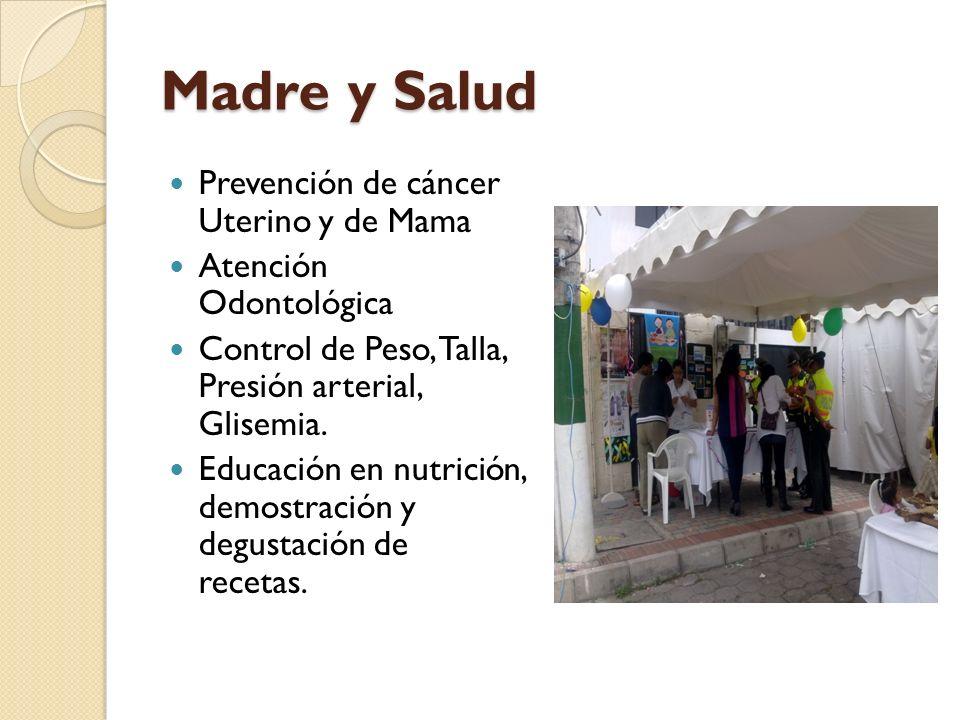 Madre y Salud Prevención de cáncer Uterino y de Mama