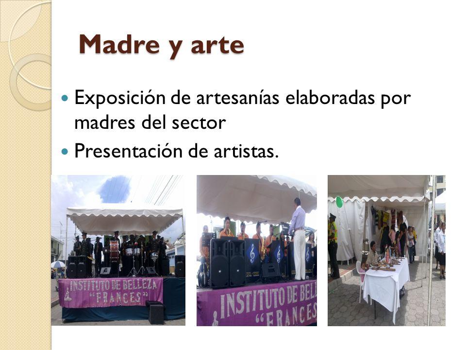 Madre y arte Exposición de artesanías elaboradas por madres del sector
