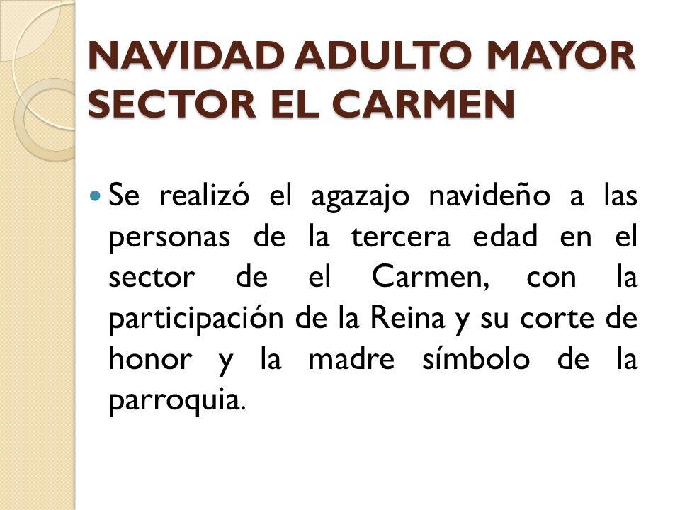NAVIDAD ADULTO MAYOR SECTOR EL CARMEN