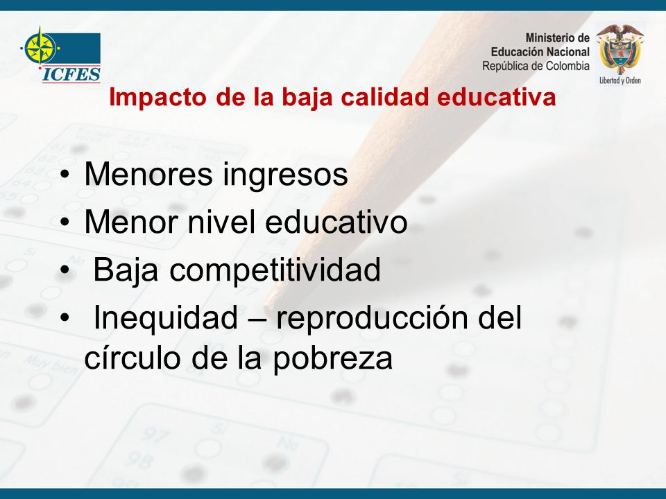 Impacto de la baja calidad educativa