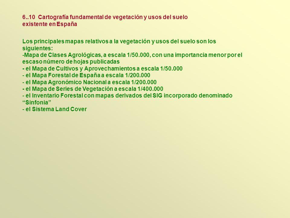 6..10 Cartografía fundamental de vegetación y usos del suelo existente en España
