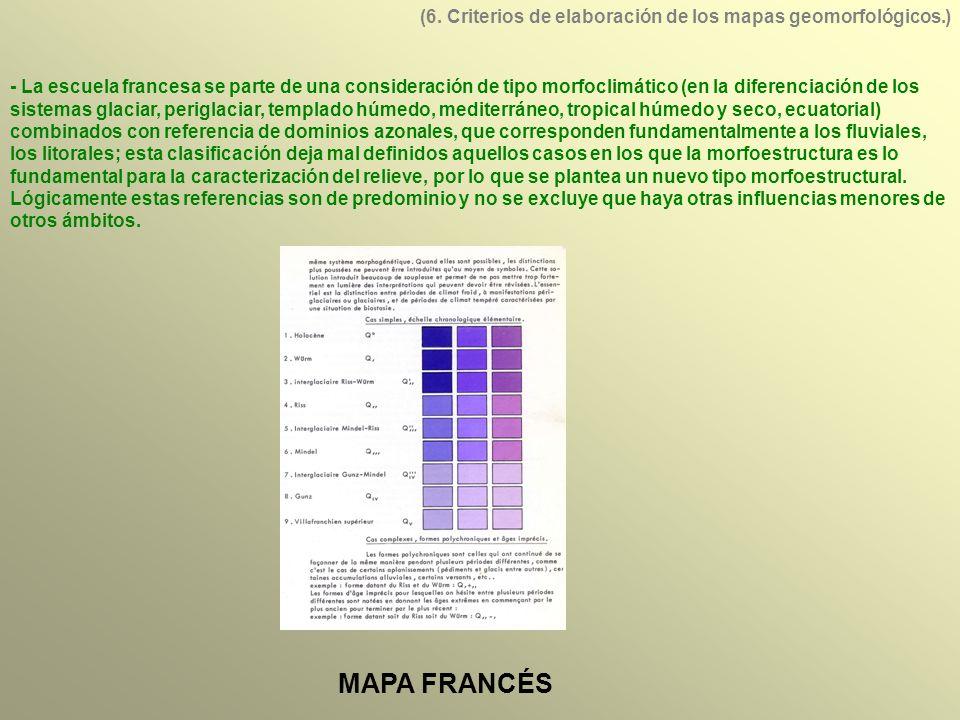 (6. Criterios de elaboración de los mapas geomorfológicos.)