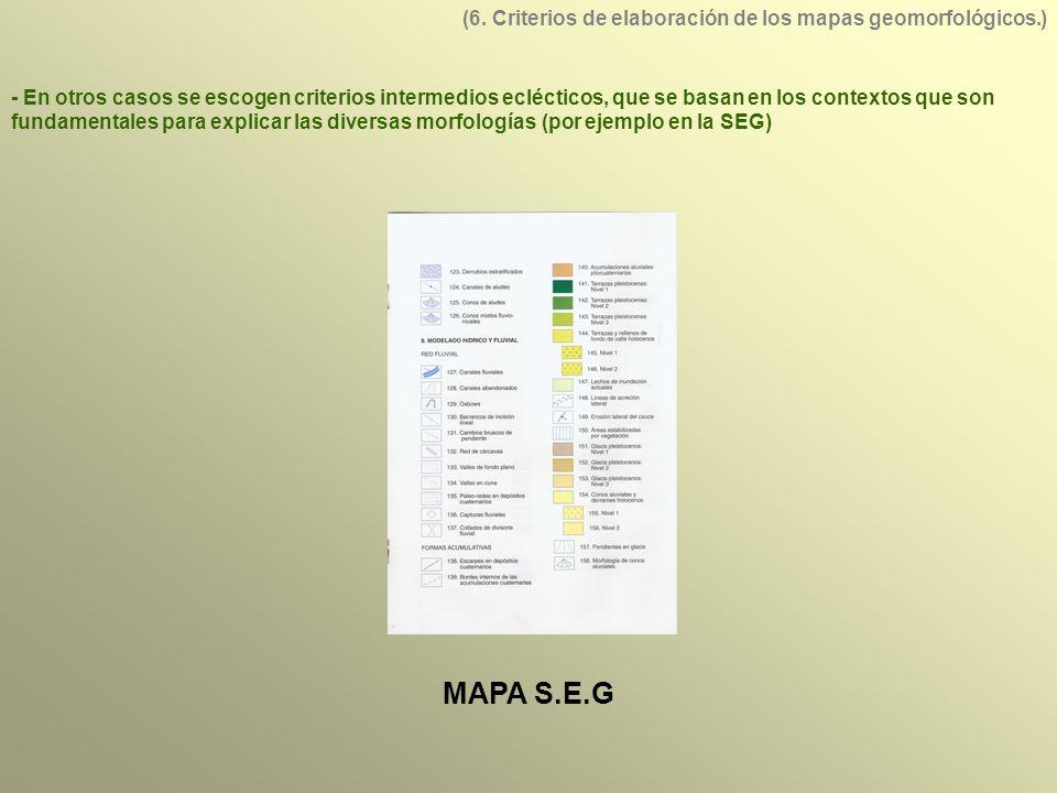 MAPA S.E.G (6. Criterios de elaboración de los mapas geomorfológicos.)