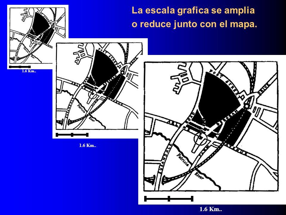 La escala grafica se amplia o reduce junto con el mapa.