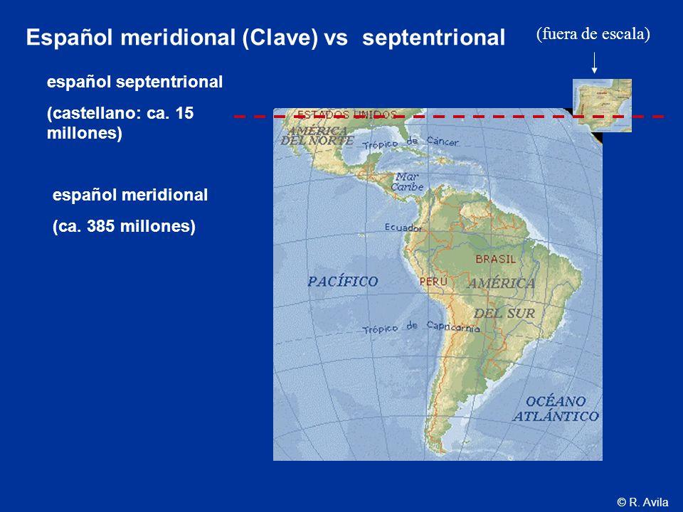 Español meridional (Clave) vs septentrional