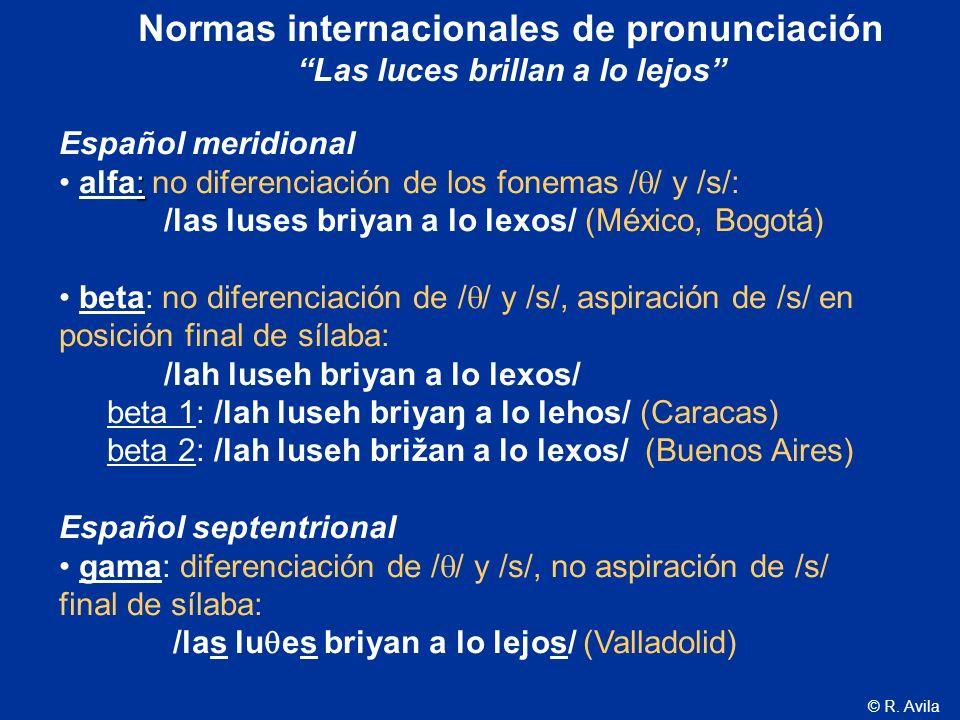 Normas internacionales de pronunciación Las luces brillan a lo lejos