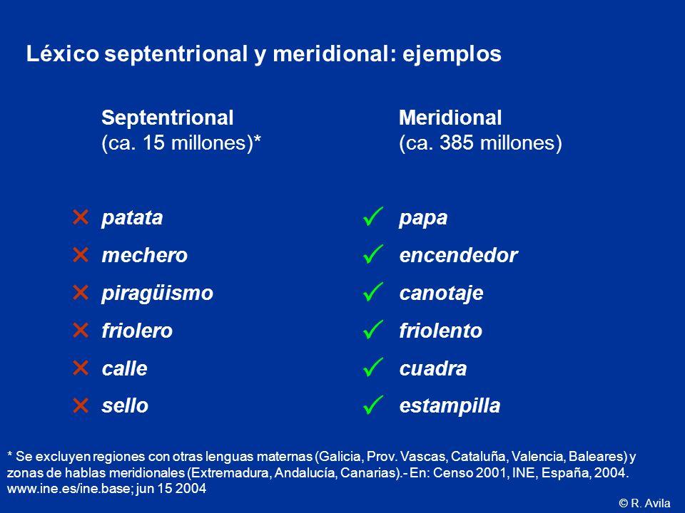             Léxico septentrional y meridional: ejemplos