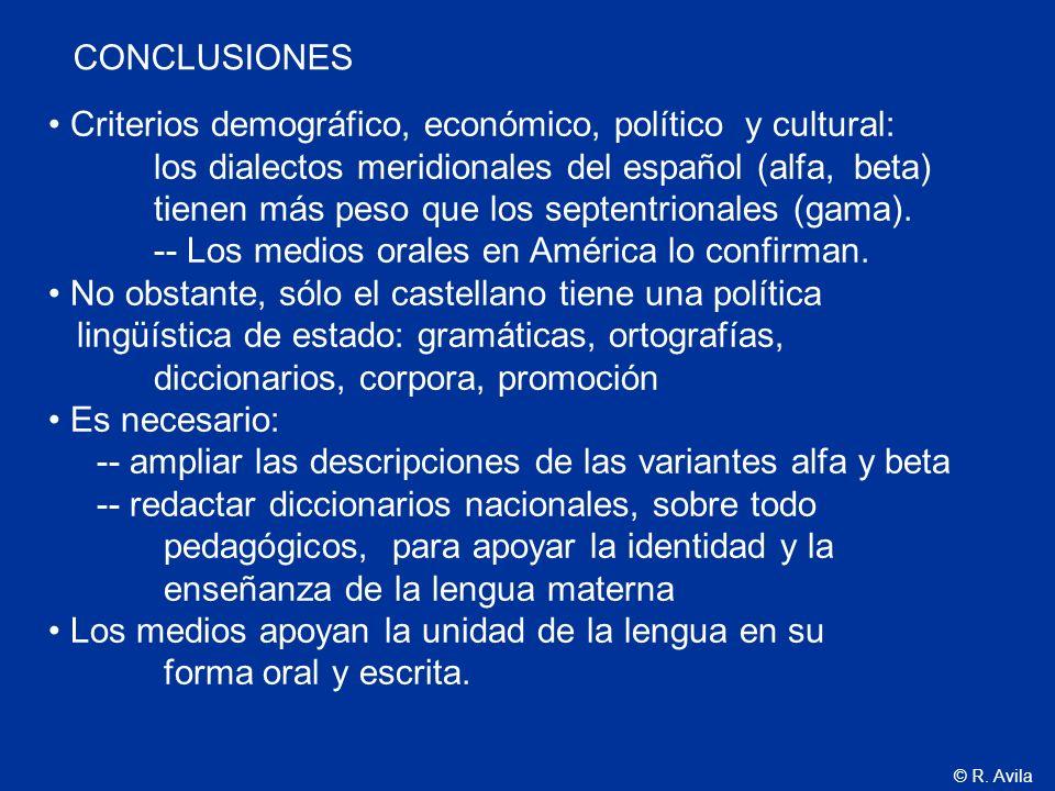 CONCLUSIONES Criterios demográfico, económico, político y cultural: