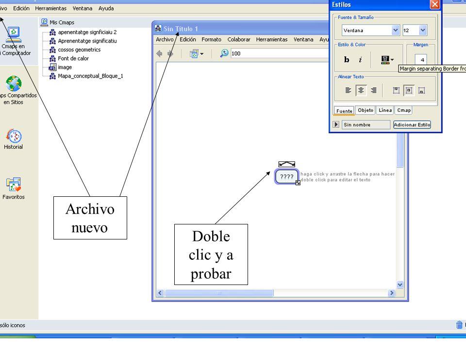 Archivo nuevo Doble clic y a probar