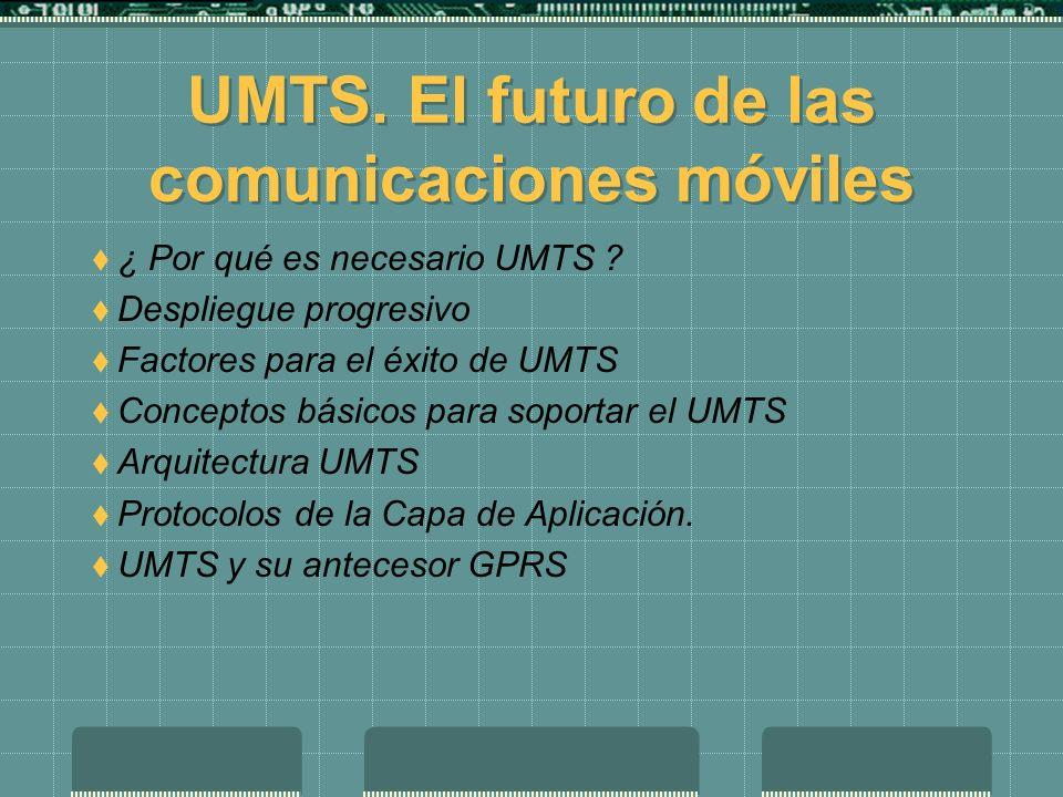 UMTS. El futuro de las comunicaciones móviles