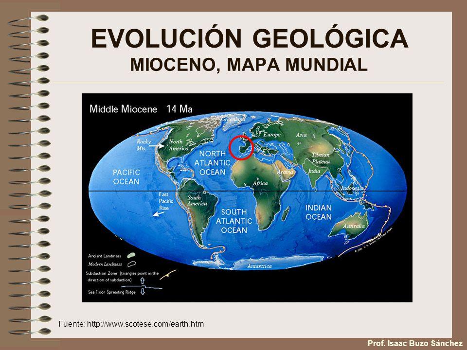 EVOLUCIÓN GEOLÓGICA MIOCENO, MAPA MUNDIAL