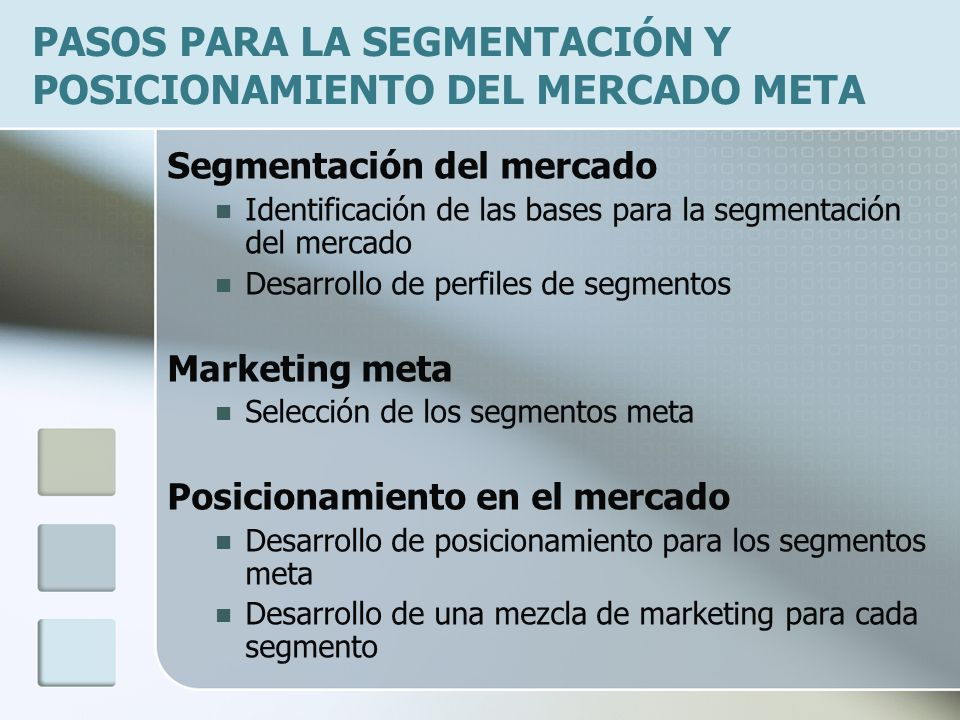 PASOS PARA LA SEGMENTACIÓN Y POSICIONAMIENTO DEL MERCADO META