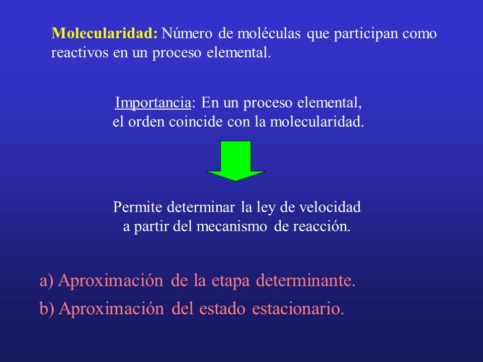 a) Aproximación de la etapa determinante.