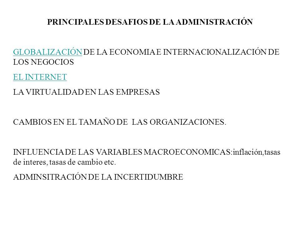PRINCIPALES DESAFIOS DE LA ADMINISTRACIÓN
