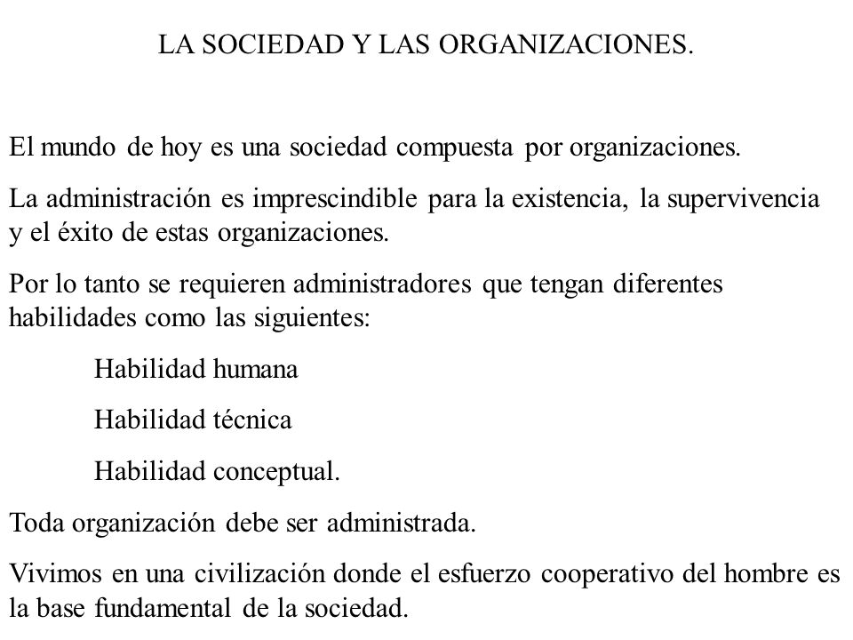 LA SOCIEDAD Y LAS ORGANIZACIONES.