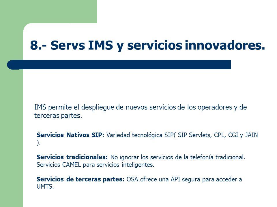 8.- Servs IMS y servicios innovadores.