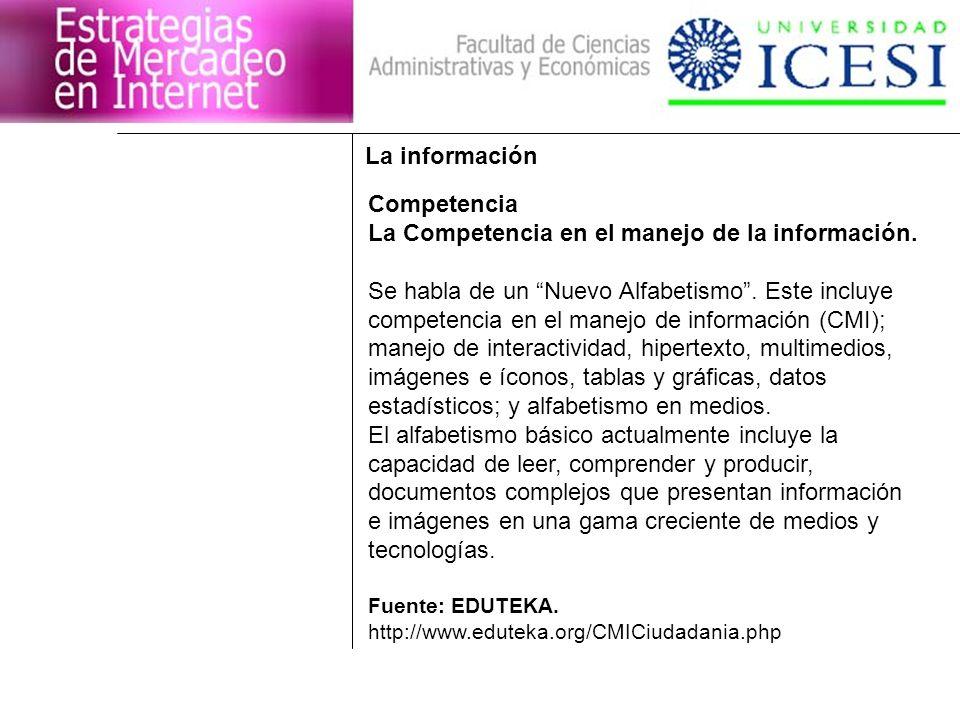 La Competencia en el manejo de la información.