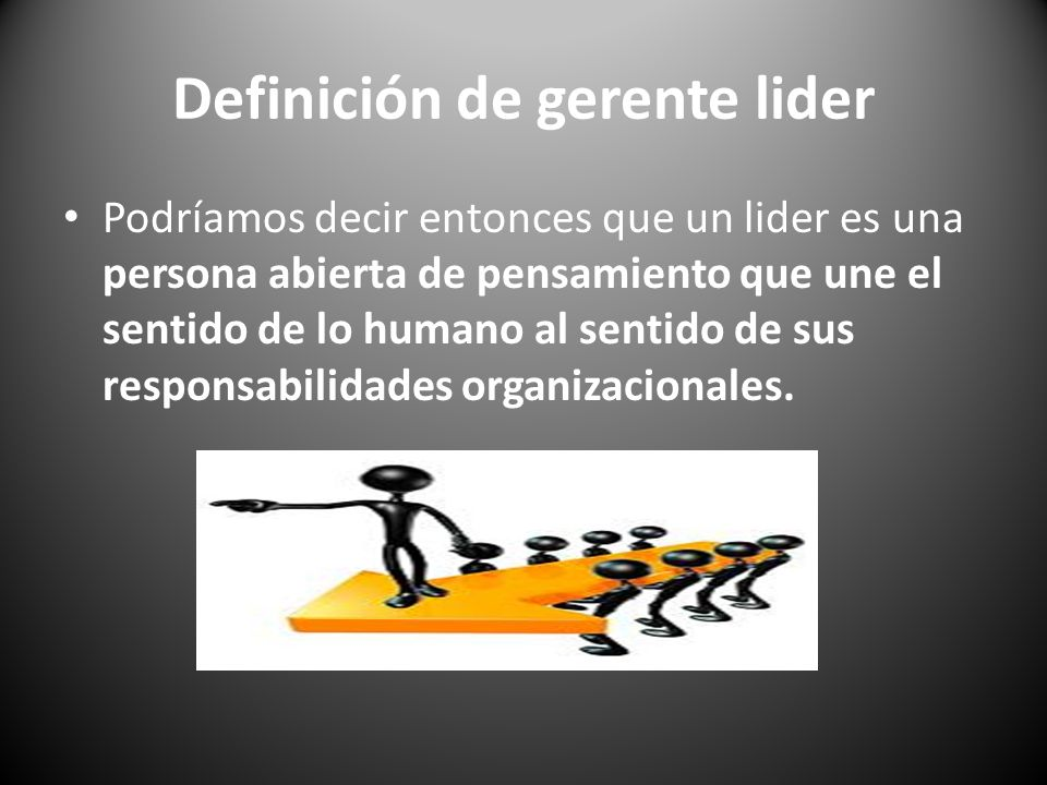 Definición de gerente lider