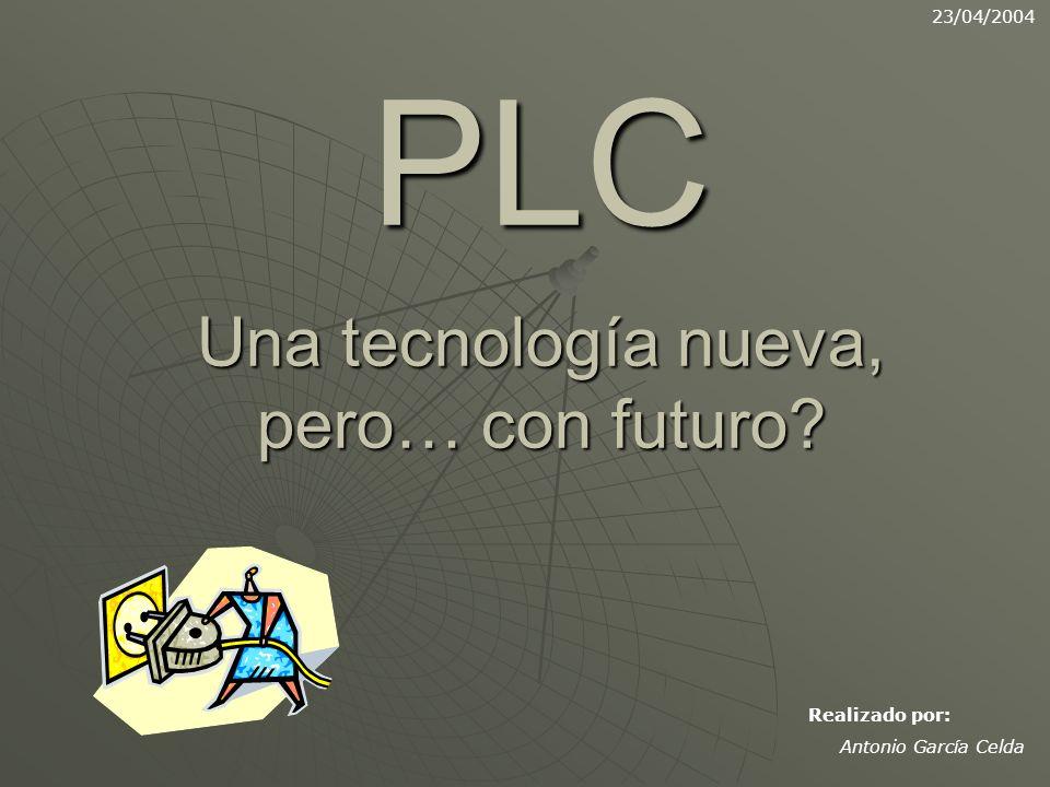 PLC Una tecnología nueva, pero… con futuro