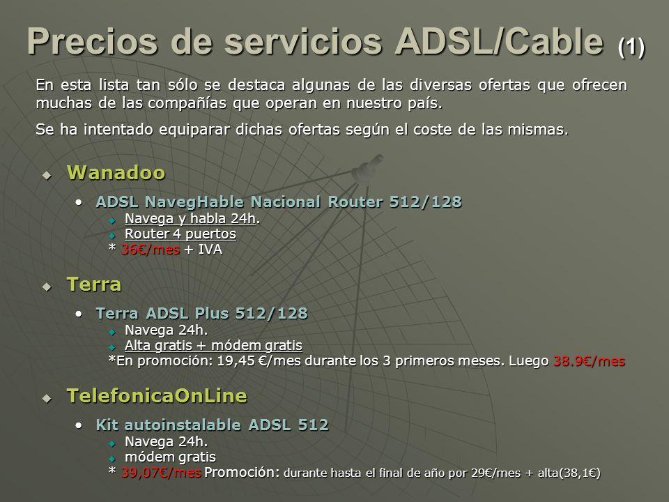 Precios de servicios ADSL/Cable (1)