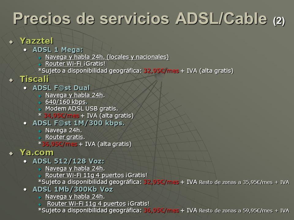 Precios de servicios ADSL/Cable (2)